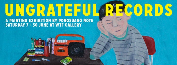 WTF-Bangkok-Ungrateful-records-painting-exhibition-flyer