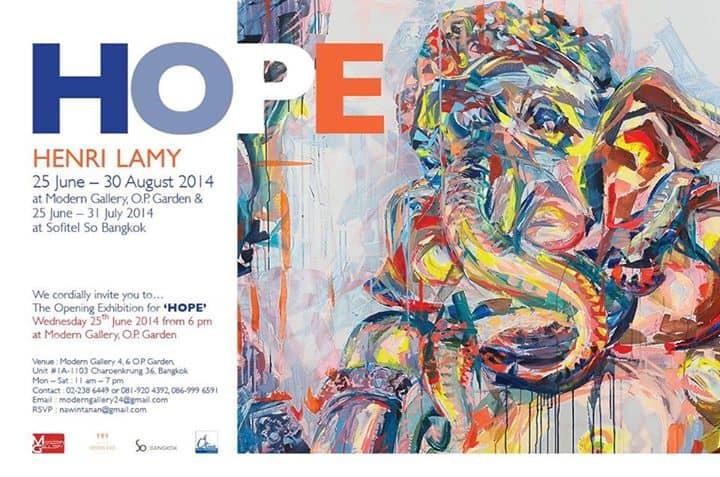 Come feel the Art • HOPE by Henri Lamy @ Modern Gallery Bangkok