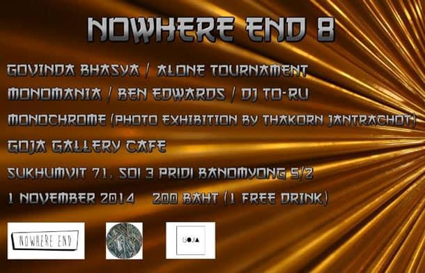 Nowhere End 8 + Photo Exhibition @ Goja
