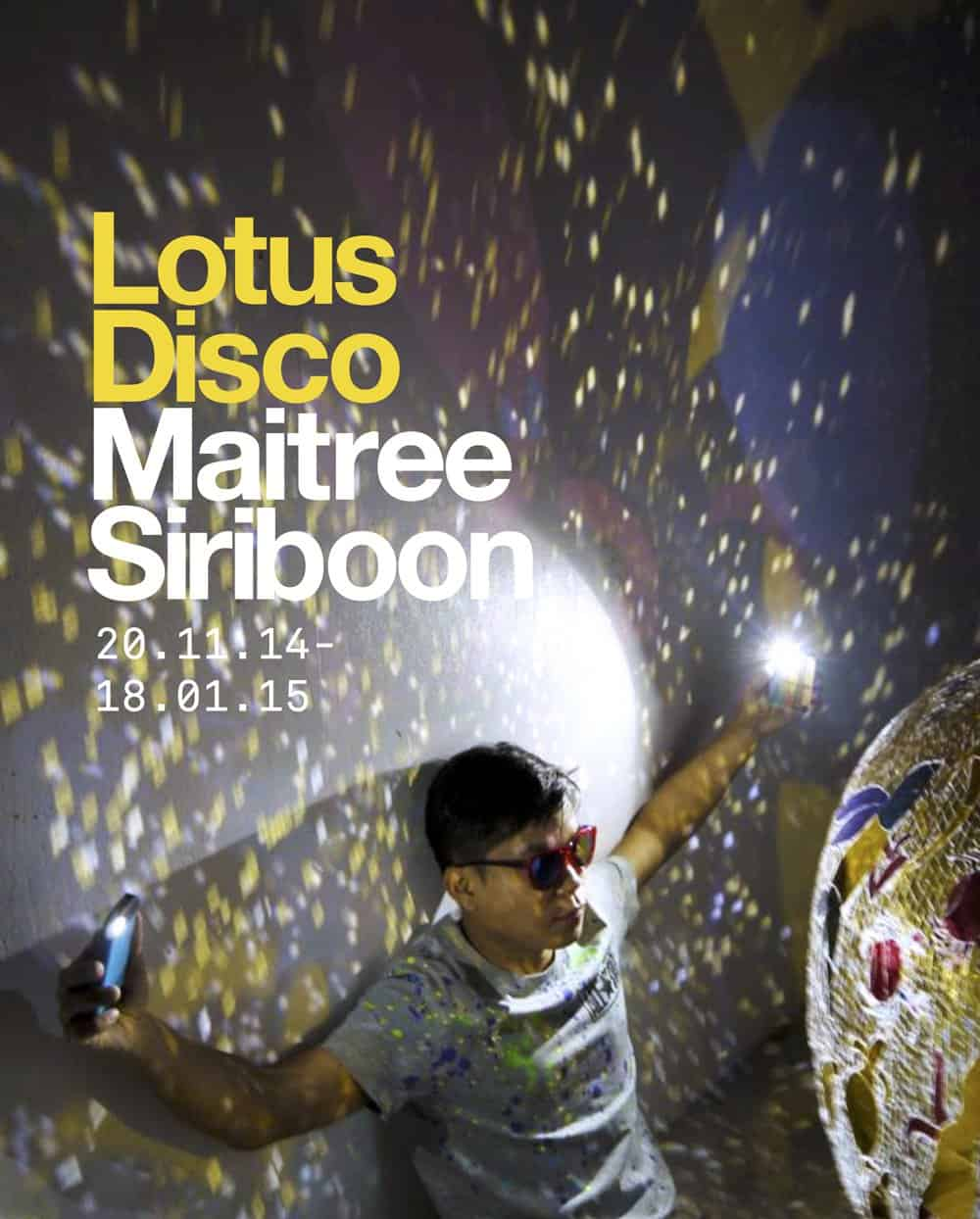 Whitespace Gallery # Maitree Siriboon # Lotus Disco