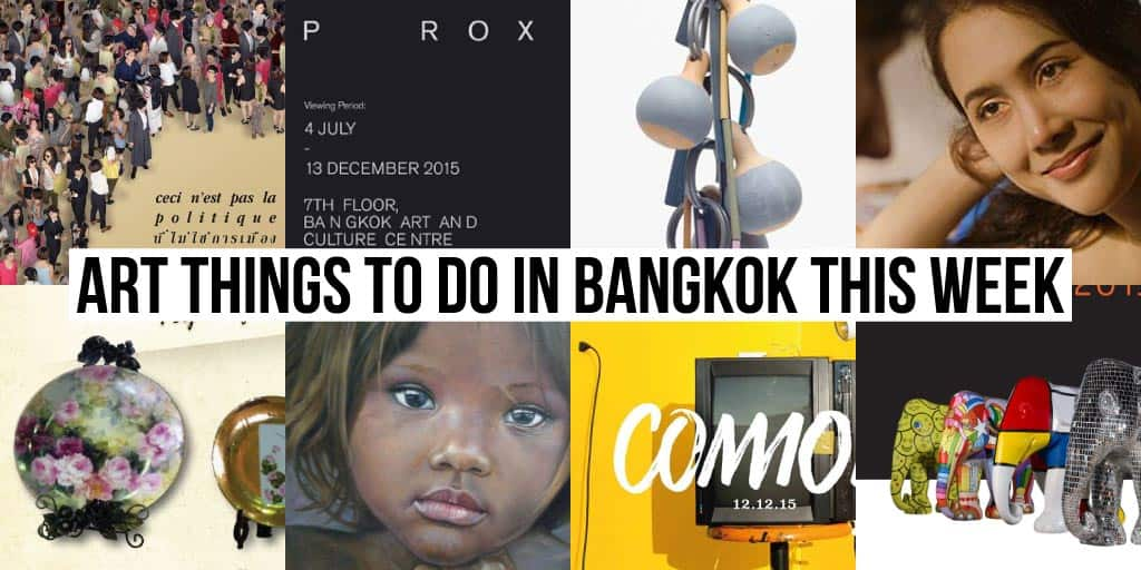 Things To Do in Bangkok This Week - Art 21 - Onarto