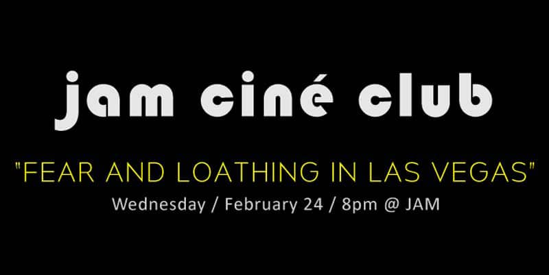 JAM - Cine club - Fear and Laothing in Las Vegas - feat