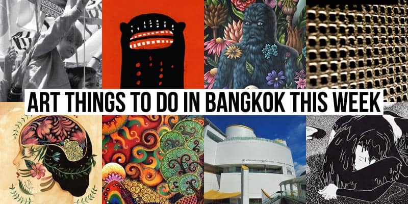 Things To Do in Bangkok This Week - Art 29 - Onarto