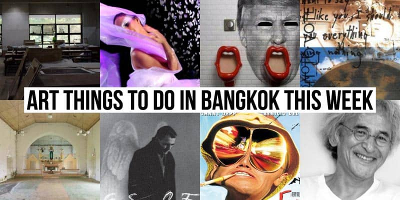 Things To Do in Bangkok This Week - Art 32 - Onarto