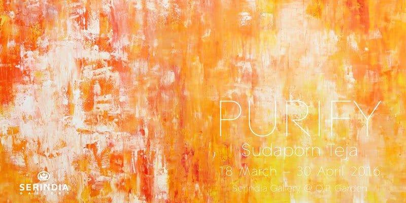 Serindia Gallery - Purify - Sudaporn Teja