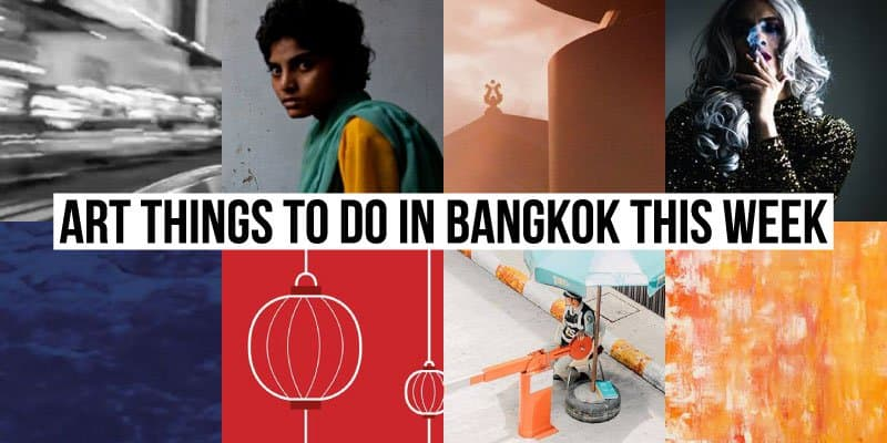 Things To Do in Bangkok This Week - Art 35 - Onarto
