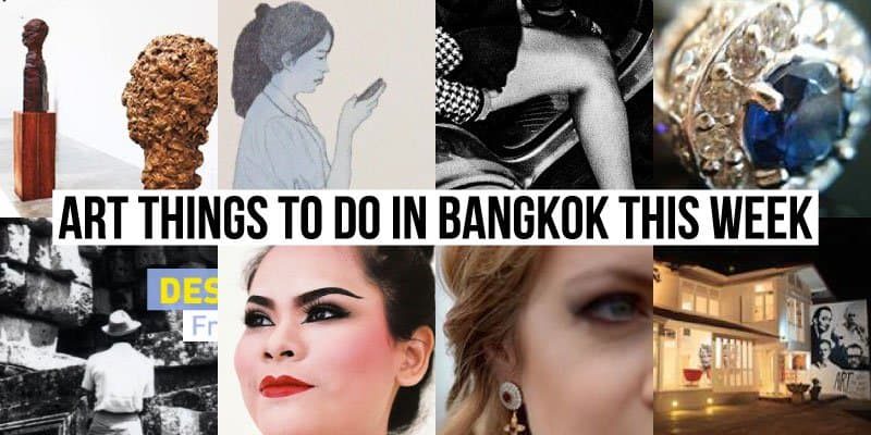 Things To Do in Bangkok This Week - Art 36 - Onarto