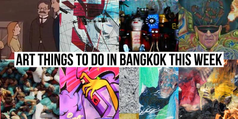 Things To Do in Bangkok This Week - Art 37 - Onarto