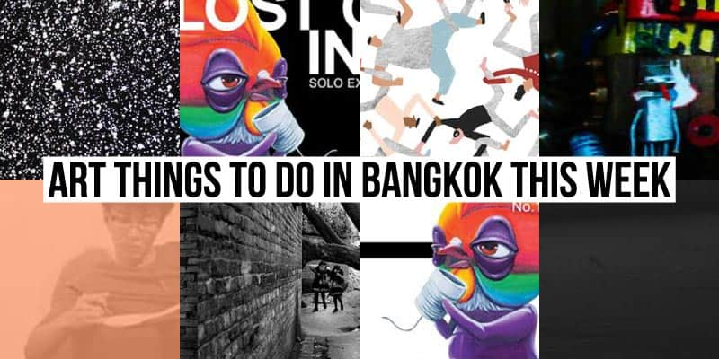 Things To Do in Bangkok This Week - Art 40 - Onarto
