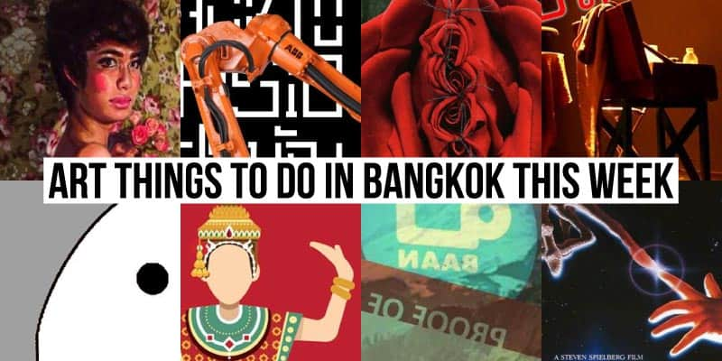 Things To Do in Bangkok This Week - Art 41 - Onarto