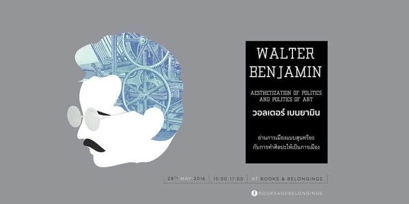 Books & Belongings - WALTER BENJAMIN - Aesthetization of politics and Politics of art