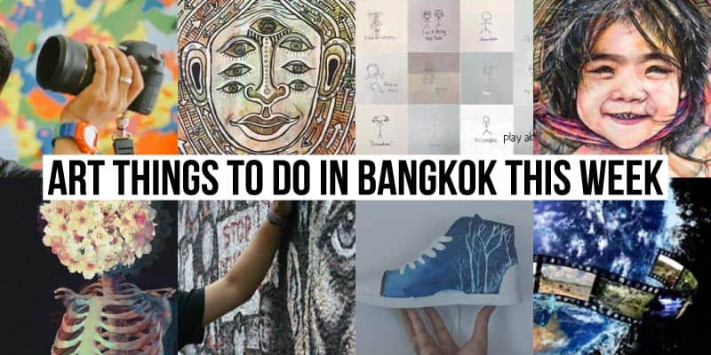Things To Do in Bangkok This Week - Art 46 - Onarto