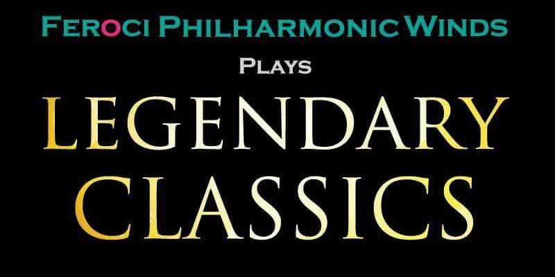 Thailand Cultural Centre – Feroci Philharmonic Winds - Legendary Classics