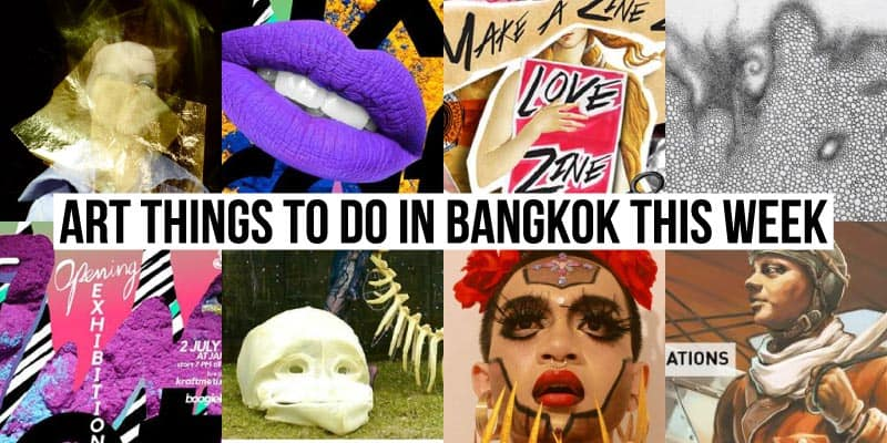 Things To Do in Bangkok This Week - Art 50 - Onarto