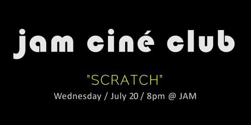 JAM - JAM cine club - Scratch - Music Scenes Month - Dan Chalk DJ Set