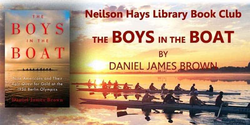 Neilson Hays Library - The Boys in the Boat