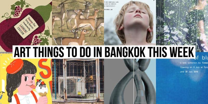Things To Do in Bangkok This Week - Art 51 - Onarto