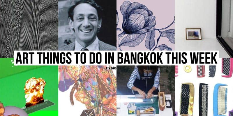 Things To Do in Bangkok This Week - Art 53 - Onarto