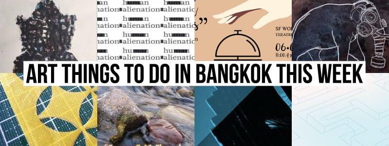 Things To Do in Bangkok This Week - Art 55 - Onarto
