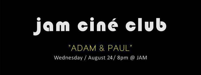 JAM - Adam & Paul
