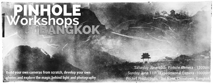 Pocket Productions - Pinhole Workshops Bangkok