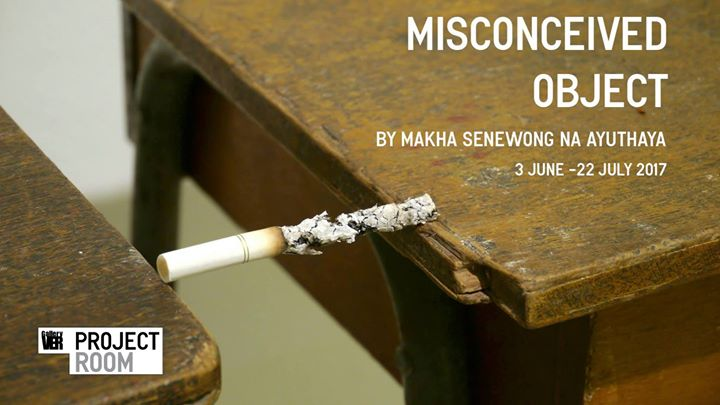 Gallery VER - Misconceived Object By Makha Senewong Na Ayuthaya