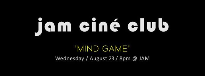 JAM – CINÉ CLUB – 'Mind Game' Liberation – August Film Screening