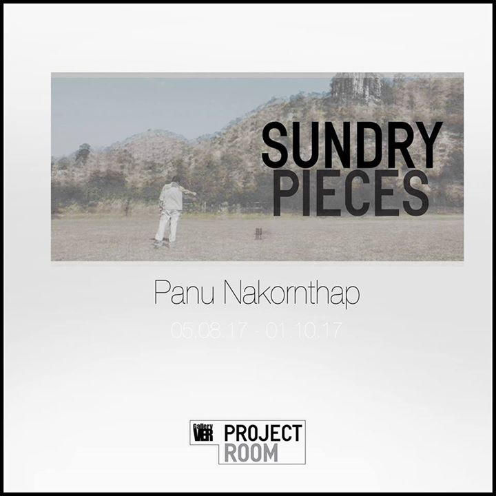 Gallery VER - Sundry Pieces Exhibition by Panu Nakornthap