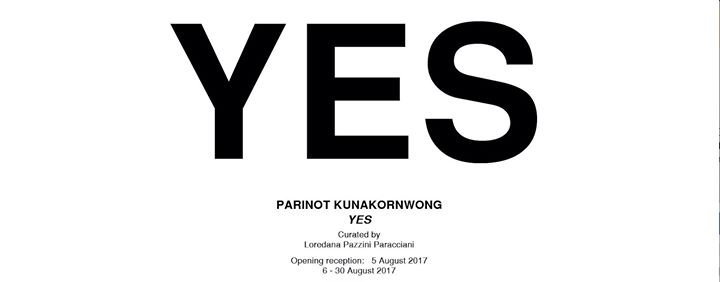 Cartel Artspace - Y E S a solo exhibition by Parinot Kunakornwong