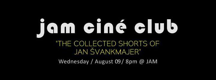 JAM – CINÉ CLUB – 'Jan Švankmajer Shorts' Liberation – Film Screening