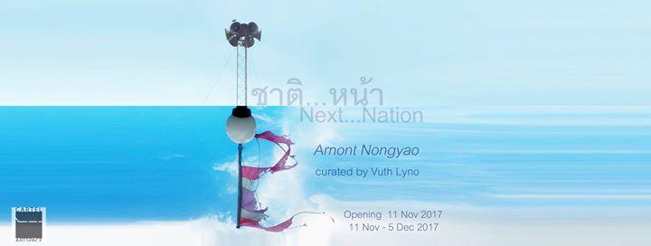 Cartel Artspace - Arnont Nongyao's Solo Exhibition - Next Nation