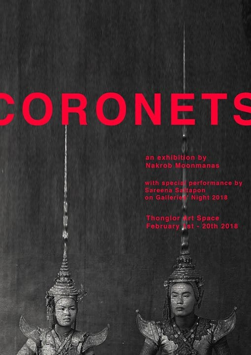 Thonglor Art Space - Coronets by Nakrob Moonmanas