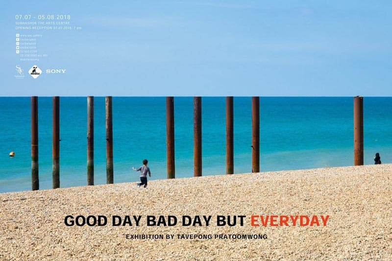 S.A.C. - Tavepong Pratoomwong - Good day Bad day But Everyday