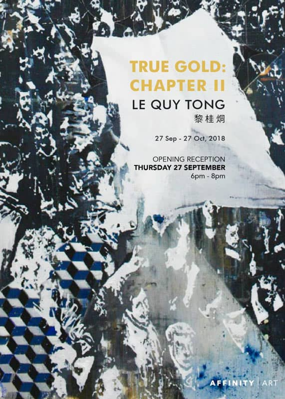 Affinity Art - Le Quy Tong's solo show - True Gold - Chapter II